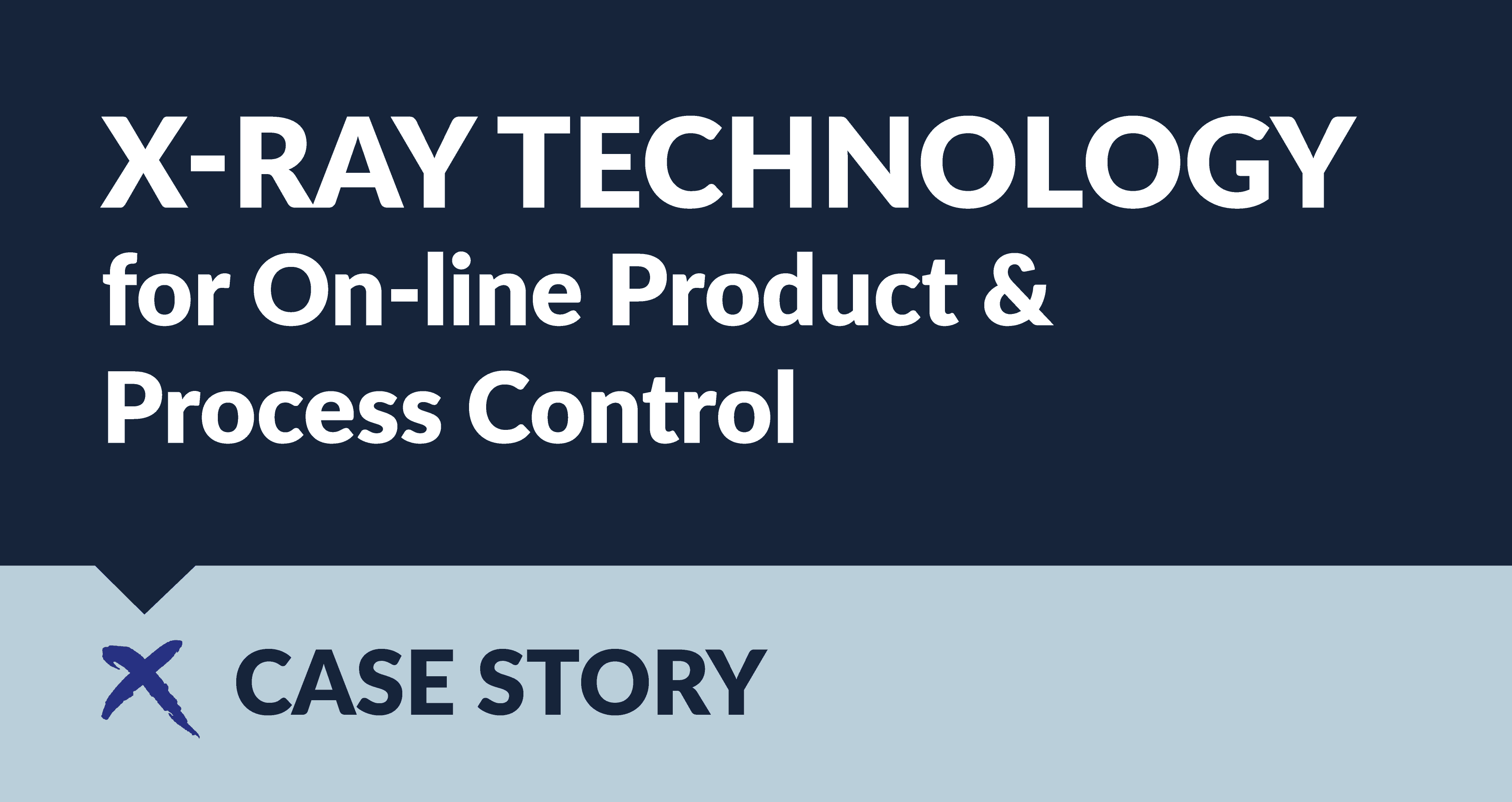 Case story - X-ray Technology for On-line Product & Process Control - Innospexion
