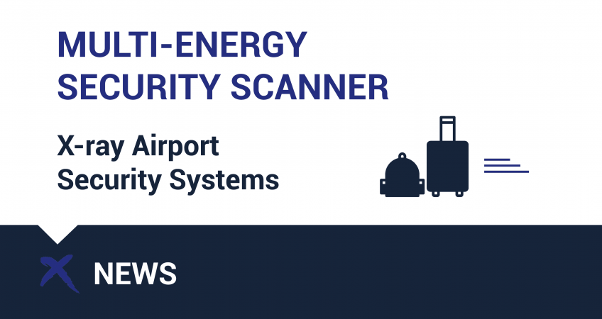 Multi-energy X-ray Security Scanner